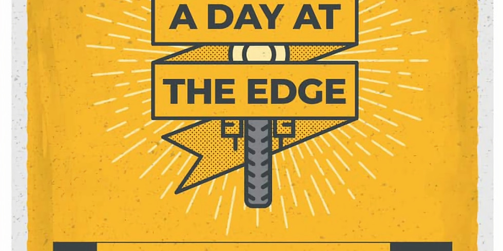 A Day At The Edge