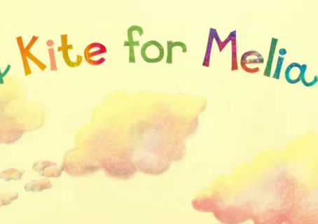 A Kite for Melia -- Kickstarter