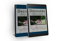 Decisions: The Power To Overcoming Self-Defeating Behaviors Book