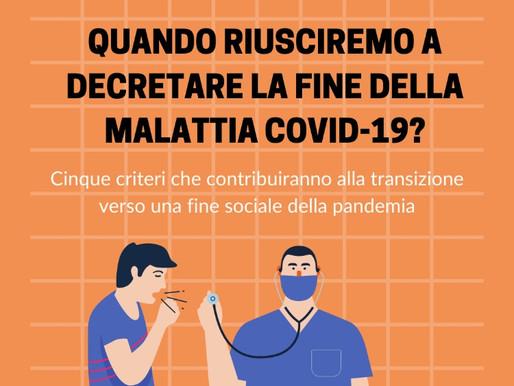 Quando riusciremo a decretare la fine della malattia da Covid-19?