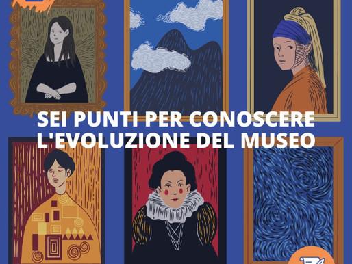 Sei punti per conoscere l'evoluzione del museo