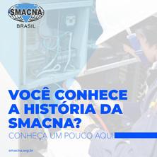 Você conhece a história da SMACNA?