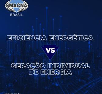 Eficiência Energética VS Geração Individual de Energia