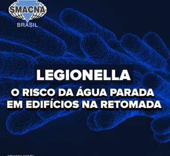 Legionella - O risco da água parada em edifícios na retomada