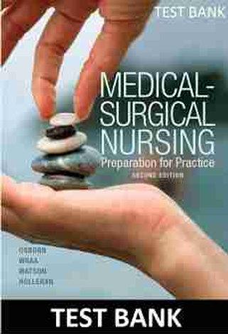 Medical Surgical Nursing Preparation for Practice 2nd Edition Osborn Test  Bank