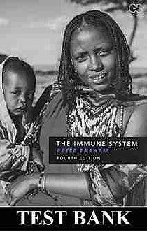 The Immune System 4th Edition Parham TEST BANK