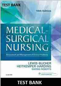 Medical Surgical Nursing 10th Edition Lewis TEST BANK