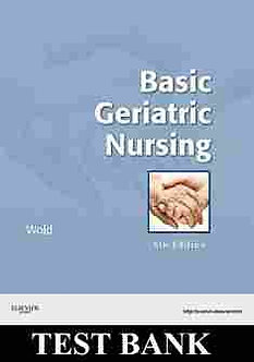 Basic Geriatric Nursing 5th edition Wold Test Bank Questions