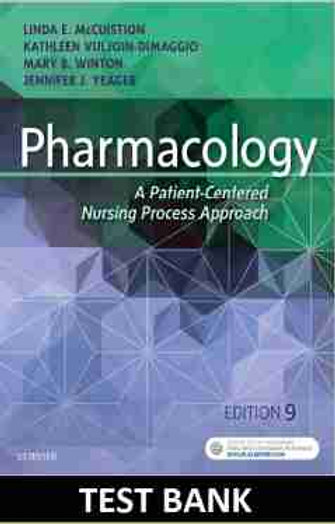 Pharmacology A Patient Centered Nursing Process Approach 9th Edition TEST BANK
