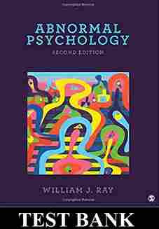 Abnormal Psychology 2nd Edition by Ray TEST BANK