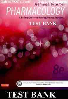 Pharmacology A Patient-Centered Nursing Process Approach 8th Edition Test Bank