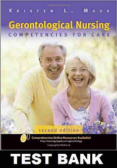 Gerontological Nursing Competencies for Care 2nd Edition Test Bank