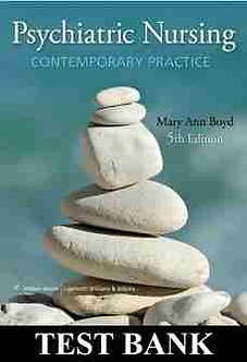 TEST BANK Psychiatric Nursing Contemporary Practice 5th Edition