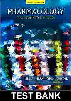 Pharmacology for Canadian Health Care Practice 2nd Edition Lilley TEST BANK