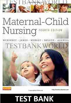 Maternal Child Nursing 4th Edition McKinney Test Bank