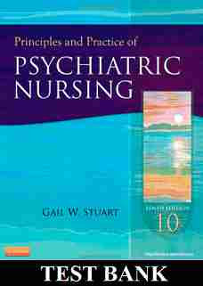 Principles and Practices of Psychiatric Nursing 10th Edition Stuart Test Bank