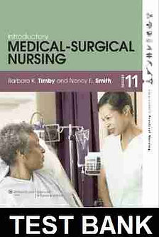Introductory Medical-Surgical Nursing 11th Edition Timby Test Bank World
