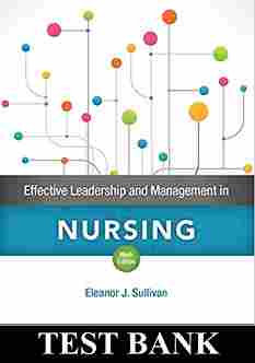 Effective Leadership and Management in Nursing 9th Edition Test Bank