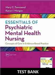 Test Bank Essentials of Psychiatric Mental Health Nursing 7th Edition Townsend