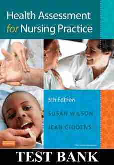 Test Bank Health Assessment for Nursing Practice 5th Edition