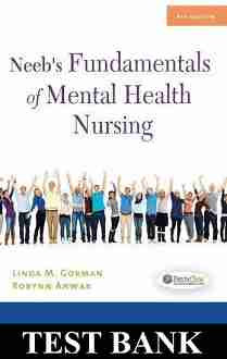 Test Bank Neeb's Fundamentals of Mental Health Nursing 4th Edition Gorman