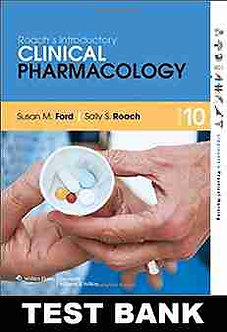 TEST BANK Roach's Introductory Clinical Pharmacology 10th Edition