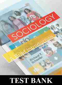 Sociology A Brief Introduction 11th Edition Schaefer TEST BANK