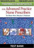 Pharmacotherapeutics for Advanced Practice Nurse Prescribers 4e TEST BANK