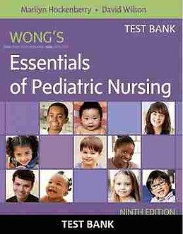 Wong's Essentials of Pediatric Nursing 9th Edition Hockenberry Test Bank