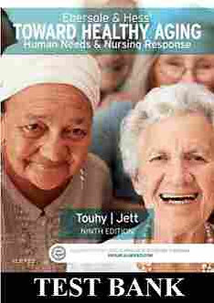 Ebersole & Hess Toward Healthy Aging 9th Edition TEST BANK