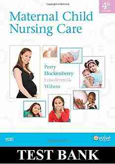Maternal Child Nursing Care 4th Edition Perry Test Bank