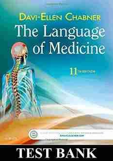 The Language of Medicine 11th Edition TEST BANK