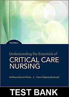 Understanding the Essentials of Critical Care Nursing 3rd Edition Test Bank