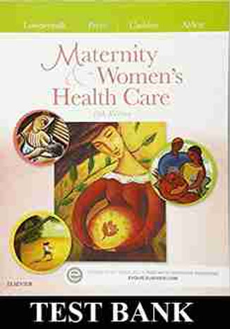 Maternity And Women S Health Care 11th Edition Lowdermilk TEST BANK