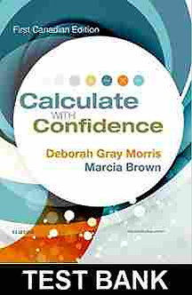 Calculate With Confidence 1st Canadian Edition TEST BANK