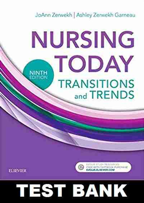 Nursing Today Transition And Trends 9th Edition TEST BANK