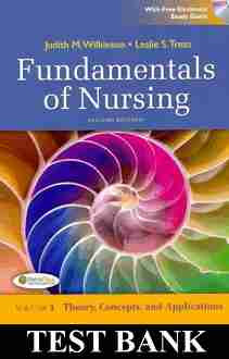 Test Bank Fundamentals of Nursing 2nd Edition Wilkinson
