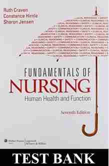 Fundamentals of Nursing Human Health and Function 7th Edition Test Bank