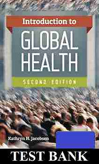 Introduction to Global Health 2nd Edition TEST BANK Jacobsen