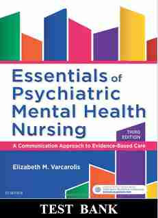 Essentials of Psychiatric Mental Health Nursing 3rd Edition Varcarolis Test Bank
