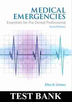 Medical Emergencies Essentials for the Dental Professional 2nd Edition TEST BANK