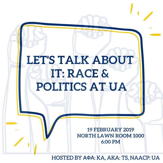Let's talk about it: Race & Politics at UA