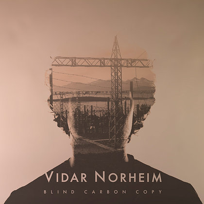 Blind Carbon Copy EP by Vidar Norheim 2016