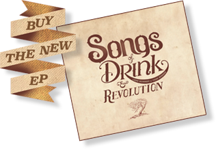 Songs of Drink & Revolution, 2014