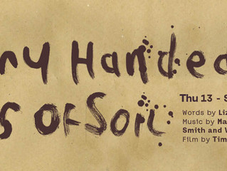 HORNY HANDED TONS OF SOIL        13th-15th July
