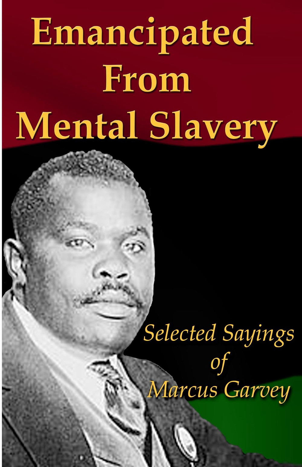 This image is claimed as fair dealing under Australian copyright law. It's the cover of a book of some of Marcus Garvey's sayings and free advertising for kindle and the like. Maybe we will send a copy to Pauline as a gift for her election success.