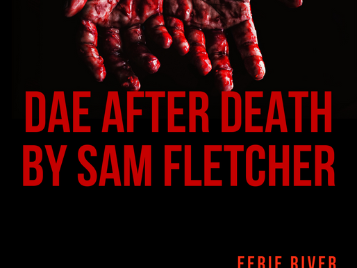 Monthly Story: Dae After Death By Sam Fletcher