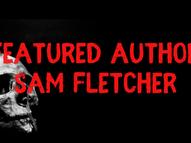 Featured Author: Sam Fletcher