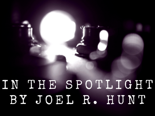 """In the Spotlight"" by Joel R. Hunt"