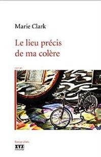 marie_clark_le_lieu_précis_de_ma_colère_